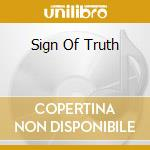 SIGN OF TRUTH                             cd musicale di DIONYSUS