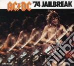 Ac/Dc - Jailbreak '74 cd musicale di AC/DC