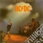 Ac/Dc - Let There Be Rock cd musicale di AC/DC