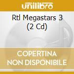 Rtl megastars 3 cd musicale