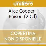 Poison cd musicale di Alice Cooper