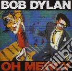 Bob Dylan - Oh, Mercy cd musicale di Bob Dylan