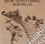 Bob Dylan - Slow Train Coming cd musicale di Bob Dylan