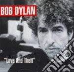 LOVE AND THEFT cd musicale di DYLAN BOB