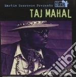 Taj Mahal - Martin Scorsese Presents The Blues cd musicale di Taj Mahal