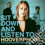SIT DOWN AND LISTEN TO cd musicale di HOOVERPHONIC