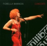 CONCERTI (2CD SLIM PACKAGING) cd musicale di Fiorella Mannoia