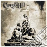 Cypress Hill - Till Death Do Us Part cd musicale di Hill Cypress