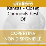 Closet chronicals-best cd musicale di Kansas