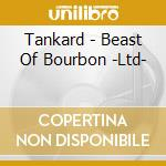 Beast of bourbon - limited edition - cd musicale