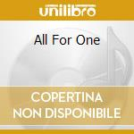 ALL FOR ONE                               cd musicale di ANNIHILATOR