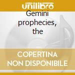 Gemini prophecies, the cd musicale