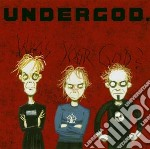 Undergod - Who S Your God? cd musicale di Undergod