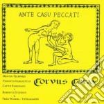 Corvus Corax - Ante Casu Peccati cd musicale di Corax Corvus