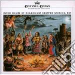 Corvus Corax - Inter Deum Et Diabolum Semper Musica Est cd musicale di Corax Corvus