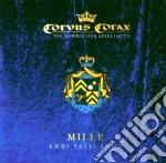 Corvus Corax - Mille Anni Passi Sunt cd musicale di Corax Corvus