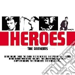 Heroes-the anthems cd musicale