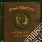 Good Charlotte - The Chronicles Of Life & Death cd musicale di Charlotte Good