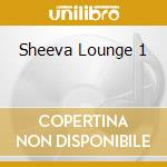 Sheeva lounge cd musicale