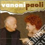 Vanoni & Paoli - Ti Ricordi? No, Non Mi Ricordo cd musicale di VANONI & PAOLI