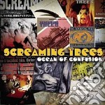 Screaming Trees - Ocean Of Confusion:songs Of Screaming Trees.. cd musicale di Trees Screaming