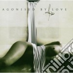 Agonised By Love - All Of White Horizons cd musicale di AGONISED BY LOVE