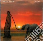 Mina - Bula Bula cd musicale di MINA
