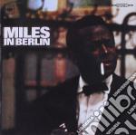 Miles Davis - Miles In Berlin cd musicale di Miles Davis
