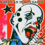 American Head Charge - The Feeding cd musicale di AMERICAN HEAD CHARGE