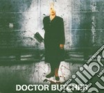 Doctor Butcher - Doctor Butcher cd musicale di DOCTOR BUTCHER