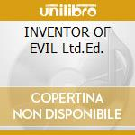 INVENTOR OF EVIL-Ltd.Ed. cd musicale di DESTRUCTION