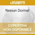 NESSUN DORMA! cd musicale di Michael Bolton