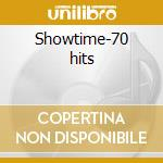 Showtime-70 hits cd musicale di Artisti Vari
