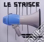 Le Strisce - Pazzi E Poeti cd musicale di Strisce Le