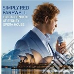 Farewell - live at sydney opera house cd musicale di SIMPLY RED