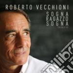 Roberto Vecchioni - Sogna, Ragazzo, Sogna cd musicale di Roberto Vecchioni