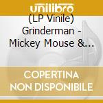 (LP VINILE) Mickey mouse & the goodbye man lp vinile di Grinderman