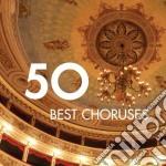 50 best choruses cd musicale di Artisti Vari