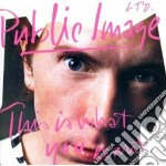 Public Image Ltd - This Is What You Want This Is What You Get cd musicale di Public image ltd