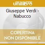 Verdi - Nabucco - Riccardo Muti cd musicale di Giuseppe Verdi