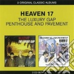 The luxury gap / penthouse and pavement cd musicale di Heaven 17