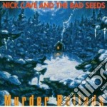 Nick Cave & The Bad Seeds - Murder Ballads cd musicale di CAVE NICK AND THE BA
