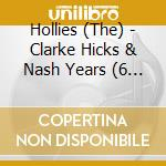 Clarke, hicks & nash years cd musicale di The Hollies