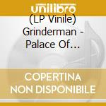 (LP VINILE) Palace of montezuma lp vinile di Grinderman