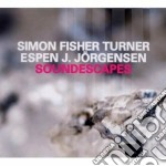 Simon Fisher Turner - Soundscapes cd musicale di Simon fisher turner/