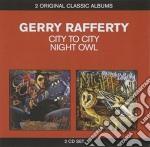 City to city/night owl cd musicale di Gerry Rafferty