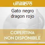 Gato negro dragon rojo cd musicale di Amaral