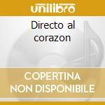 Directo al corazon cd musicale di Luis Miguel
