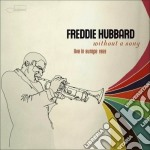 Freddie Hubbard - Without A Song cd musicale di Freddie Hubbard
