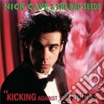 Nick Cave - Kicking Against The P. cd musicale di Nick Cave